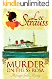Murder on the SS Rosa: a cozy historical mystery - a novella (A Ginger Gold Mystery Book 1) (English Edition)