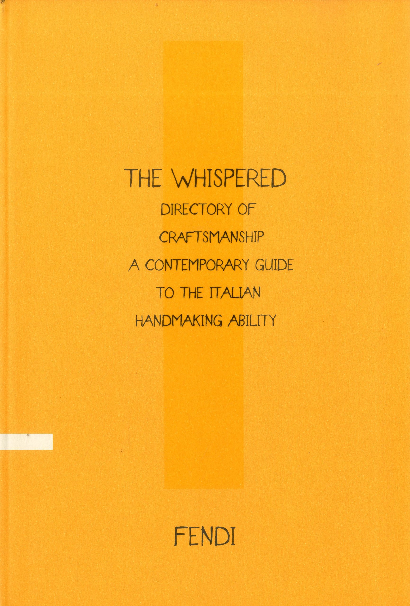 The Whispered Directory of Craftsmanship: A Contemporary Guide to the Italian Handmaking Ability pdf
