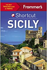 Frommer's Shortcut Sicily (Shortcut Guide) Kindle Edition