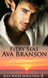 Fiery Seas (Blue Water Seduction Book 2)