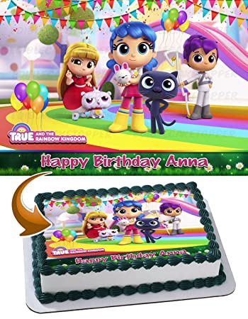 True And The Rainbow Kingdom Edible Image Cake Topper Personalized Birthday 1 4 Sheet Decoration