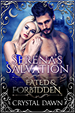 Serena's Salvation (Fated & Forbidden Book 7) (English Edition)