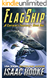 Flagship (A Captain's Crucible Book 1)