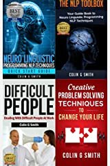 NLP Books 4 in 1 Box Set: Neuro Linguistic Programming NLP Techniques Guide Books for More Self Confidence & Success and Improve Your Communication Skills with Difficult People Kindle Edition