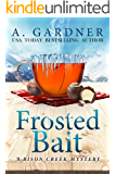 Frosted Bait (Bison Creek Mystery Series Book 3)