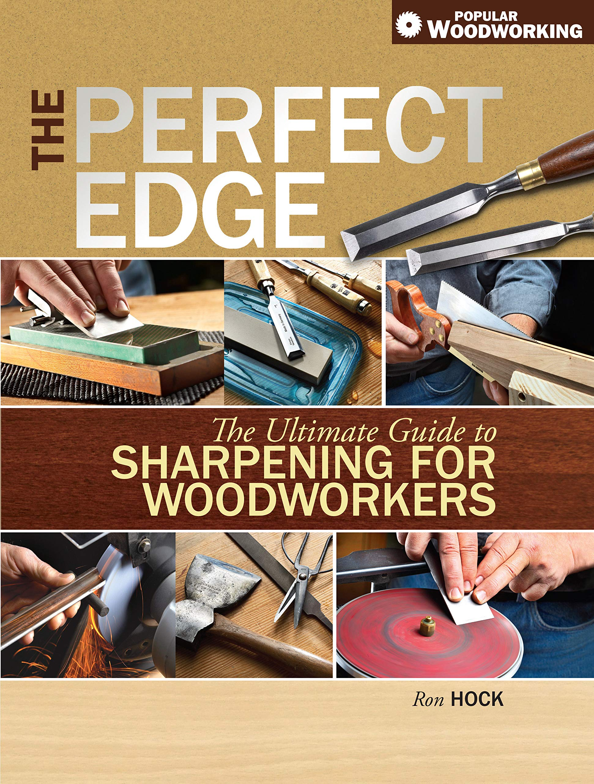 The Perfect Edge: The Ultimate Guide to Sharpening for ...