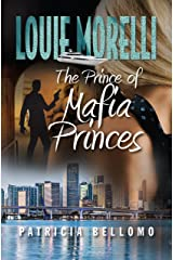 The Prince of Mafia Princes (Louie Morelli Book 4) Kindle Edition