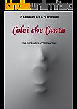 Colei che canta (Storie dello Spadaccino Vol. 2)