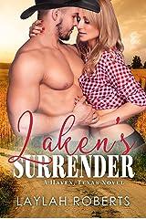 Laken's Surrender (Haven, Texas Book 2) Kindle Edition
