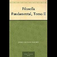 Filosofía Fundamental, Tomo II