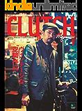 CLUTCH Magazine (クラッチマガジン)Vol.34[雑誌]