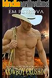 Cowboy Crushin' (The Dalton Boys Book 3)