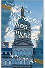 Random Takes Baltimore Kindle Edition
