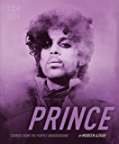 Prince - Stories From The Purple Underground (Stories Behind the Songs)