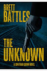 The Unknown (A Jonathan Quinn Novel Book 14) Kindle Edition