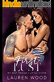 First Lust: My Best Friend's Little Sister Romance