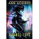 Strange Love: An Alien Abduction romance (Galactic Love Book 1)