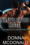 Nate's Fated Mate: Aliens In Kilts, Abduction 2