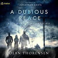 A Dubious Peace: Destiny's Crucible, Book 7