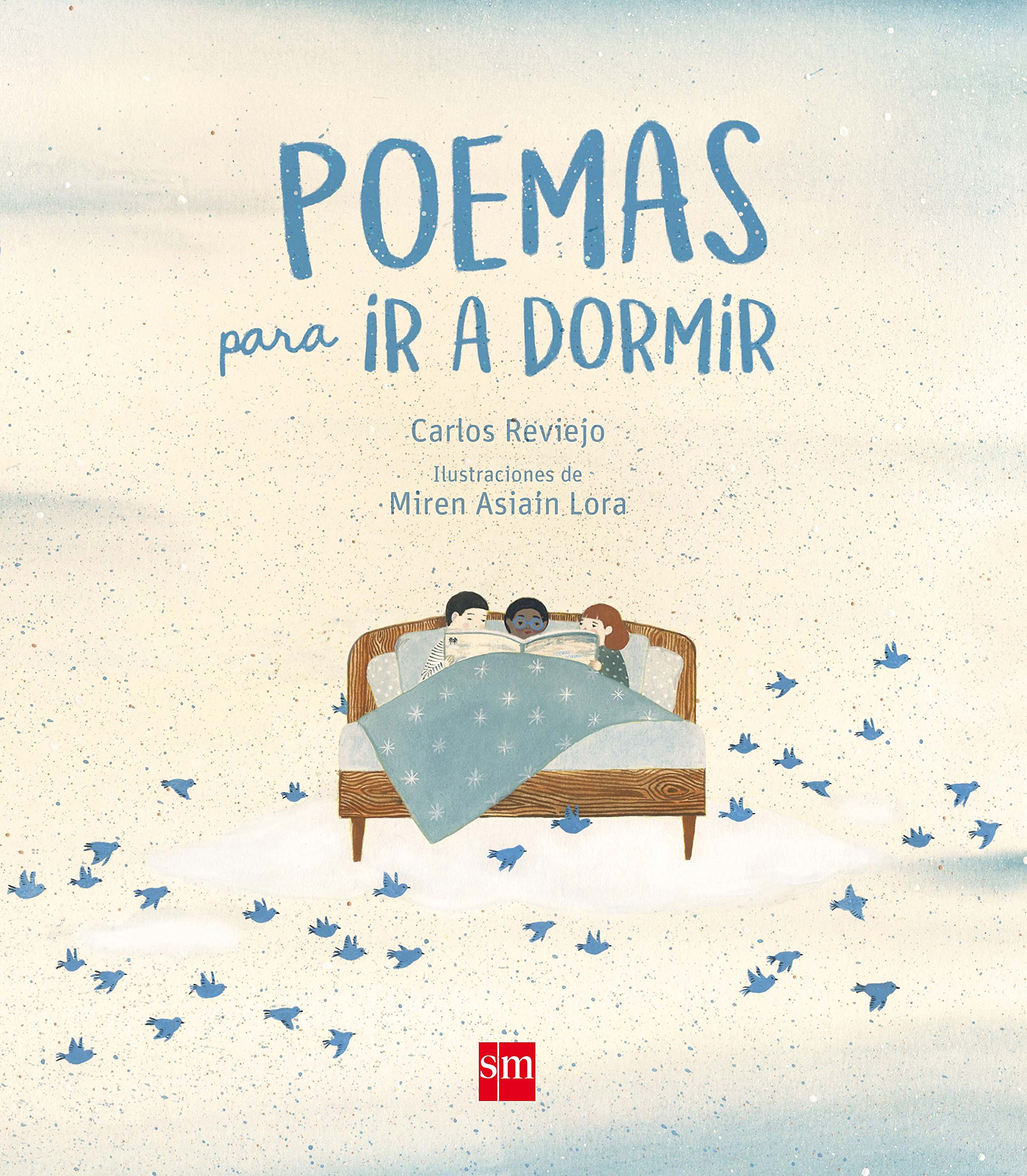 Poemas para ir a dormir (Álbumes ilustrados): Amazon.es: Reviejo, Carlos, Asiain Lora, Miren: Libros
