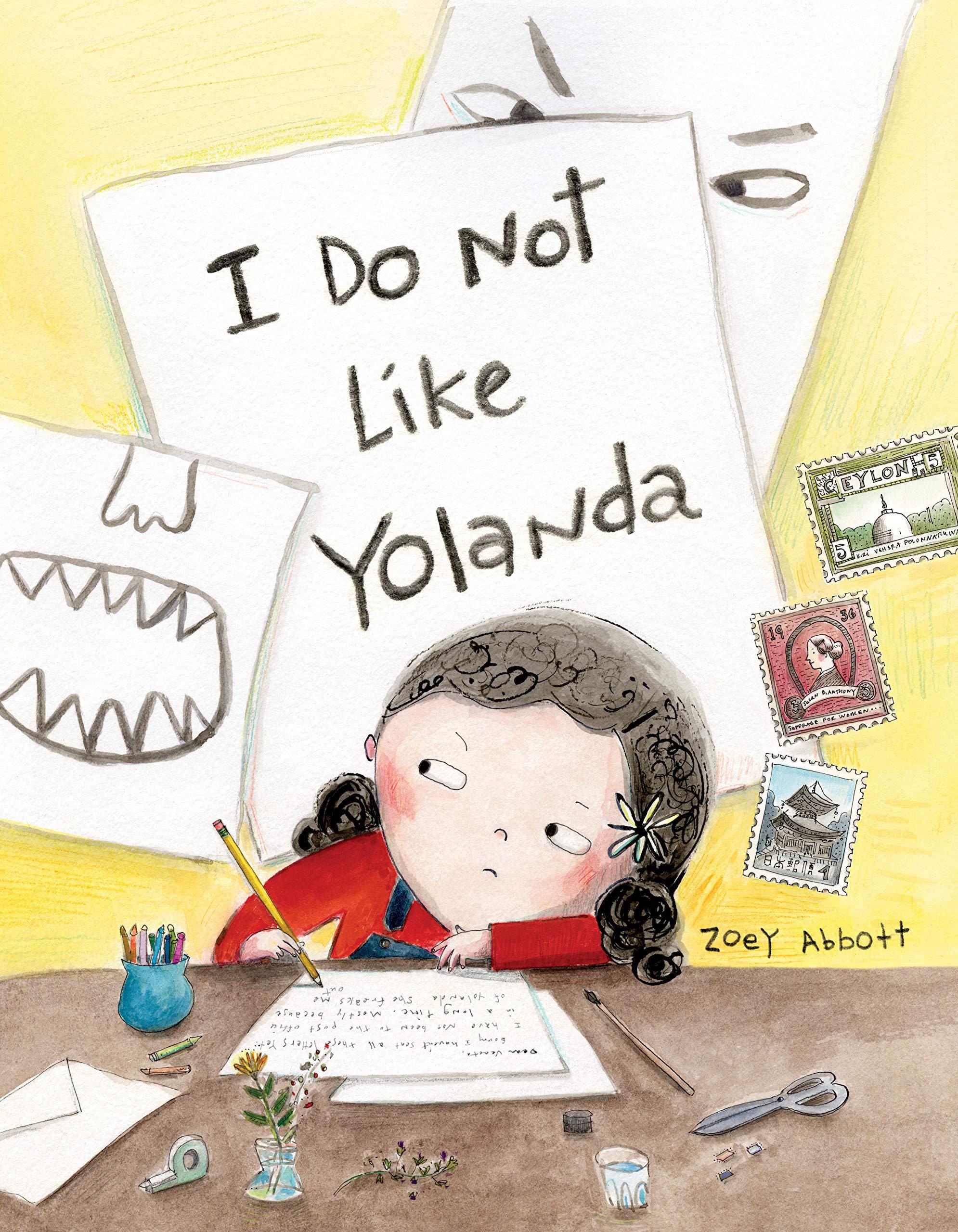 I Do Not Like Yolanda: Abbott, Zoey: 9780735266513: Amazon.com: Books