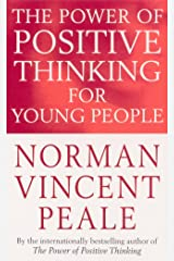 The Power of Positive Thinking for Young People Paperback