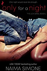 Only For A Night (The Lick Series Book 1) Kindle Edition