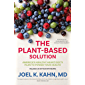 The Plant-Based Solution: America's Healthy Heart Doc's Plan to Power Your Health (English Edition)