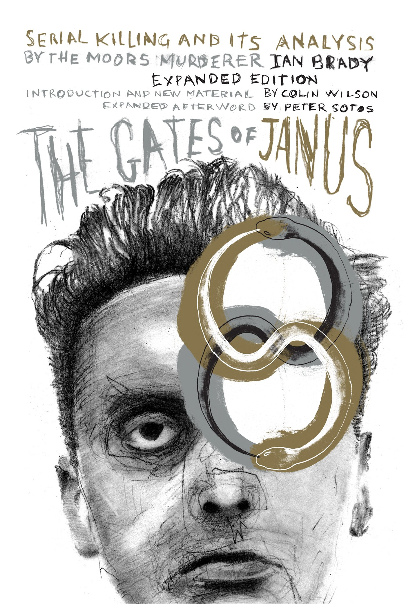 the-gates-of-janus-serial-killing-and-its-analysis-by-the-moors-murderer-ian-brady