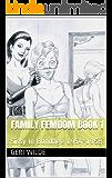 Family Femdom Book 1: Sissy In Bondage 1954-1958 (Family Femdom Bondage)