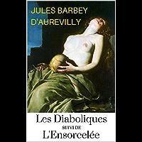 Les Diaboliques + L'Ensorcelée (versions intégrales annotées :