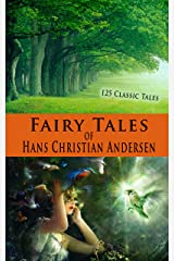 Fairy Tales of Hans Christian Andersen (Illustrated) Kindle Edition