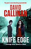 Knife Edge: (the year's most disturbing psychothriller)