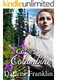 Colorado Columbine: A Novella (American State Flower Book 23)