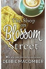 The Shop on Blossom Street (A Blossom Street Novel Book 1) Kindle Edition