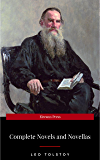 The Complete Novels of Leo Tolstoy in One Premium Edition (World Classics Series): Anna Karenina, War and Peace, Resurrection, Childhood, Boyhood, Youth. (Including Biographies of the Author)