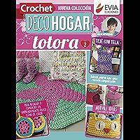 Crochet DecoHogar. Totora 2: Pon manos a la obra en la decoración de tus ambientes (DECO HOGAR - COLECCION DE TEJIDOS nº…
