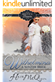 Wilhelmina, A Winter Bride (Brides for All Seasons Book 1)