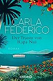 Der Traum von Rapa Nui: Roman (German Edition)