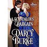 A Scandalous Bargain (The Untouchables: The Pretenders Book 2)
