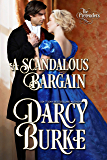 A Scandalous Bargain (The Untouchables: The Pretenders Book 2)