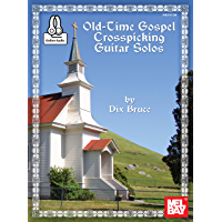 Old-Time Gospel Crosspicking Guitar Solos book cover