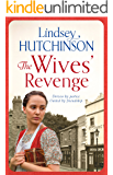 The Wives' Revenge: A gritty saga of triumph over hardship (A Black Country Novel Book 2)