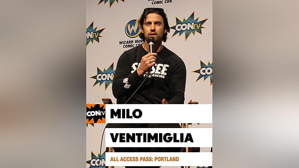 All Access Pass: Milo Ventimiglia - Portland