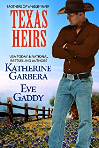 Texas Heirs (Whiskey River Series Book 1)