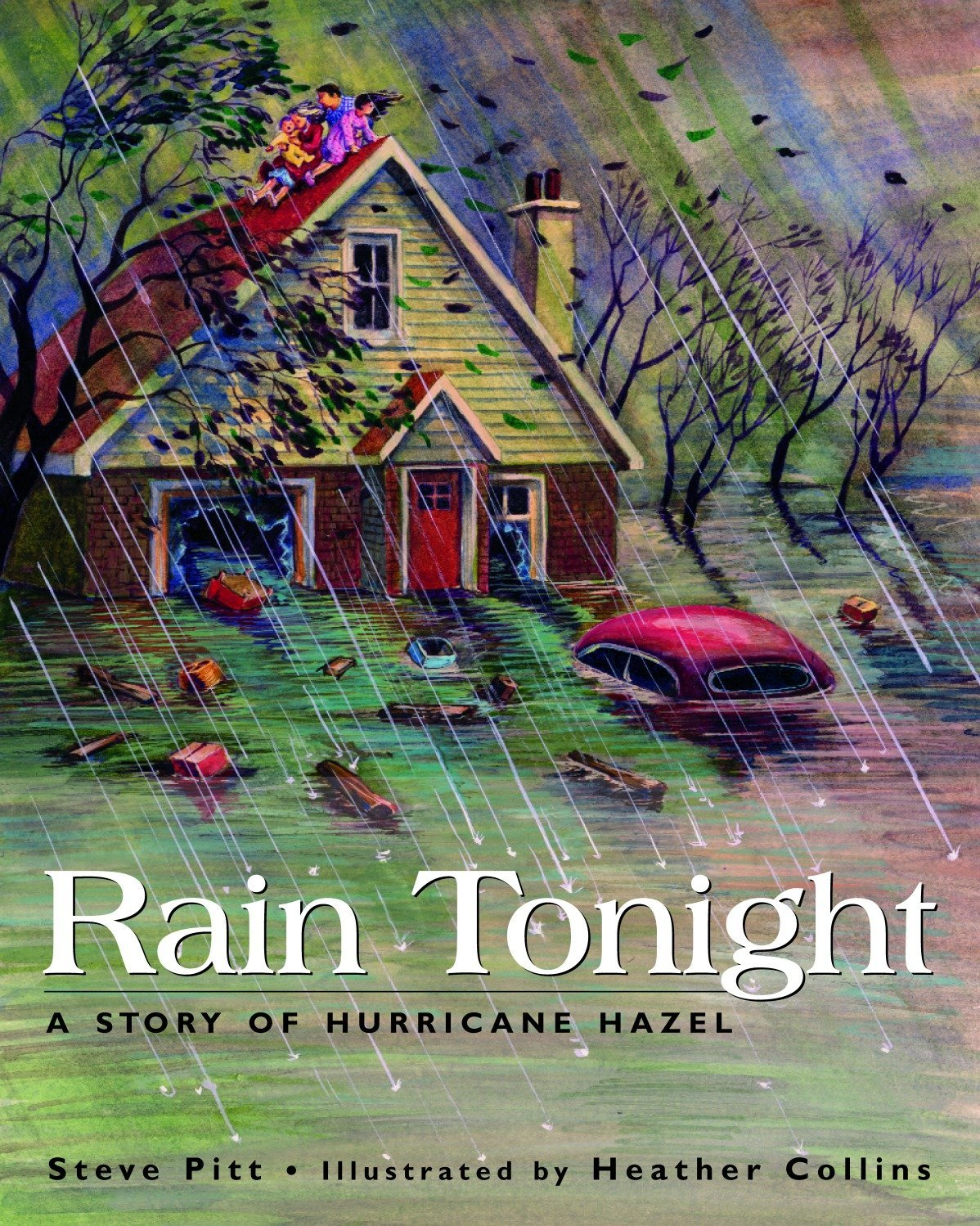 Rain Tonight: A Story of Hurricane Hazel pdf epub