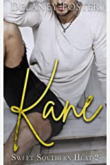 Kane: Sweet Southern Heat Book Two Kindle Edition