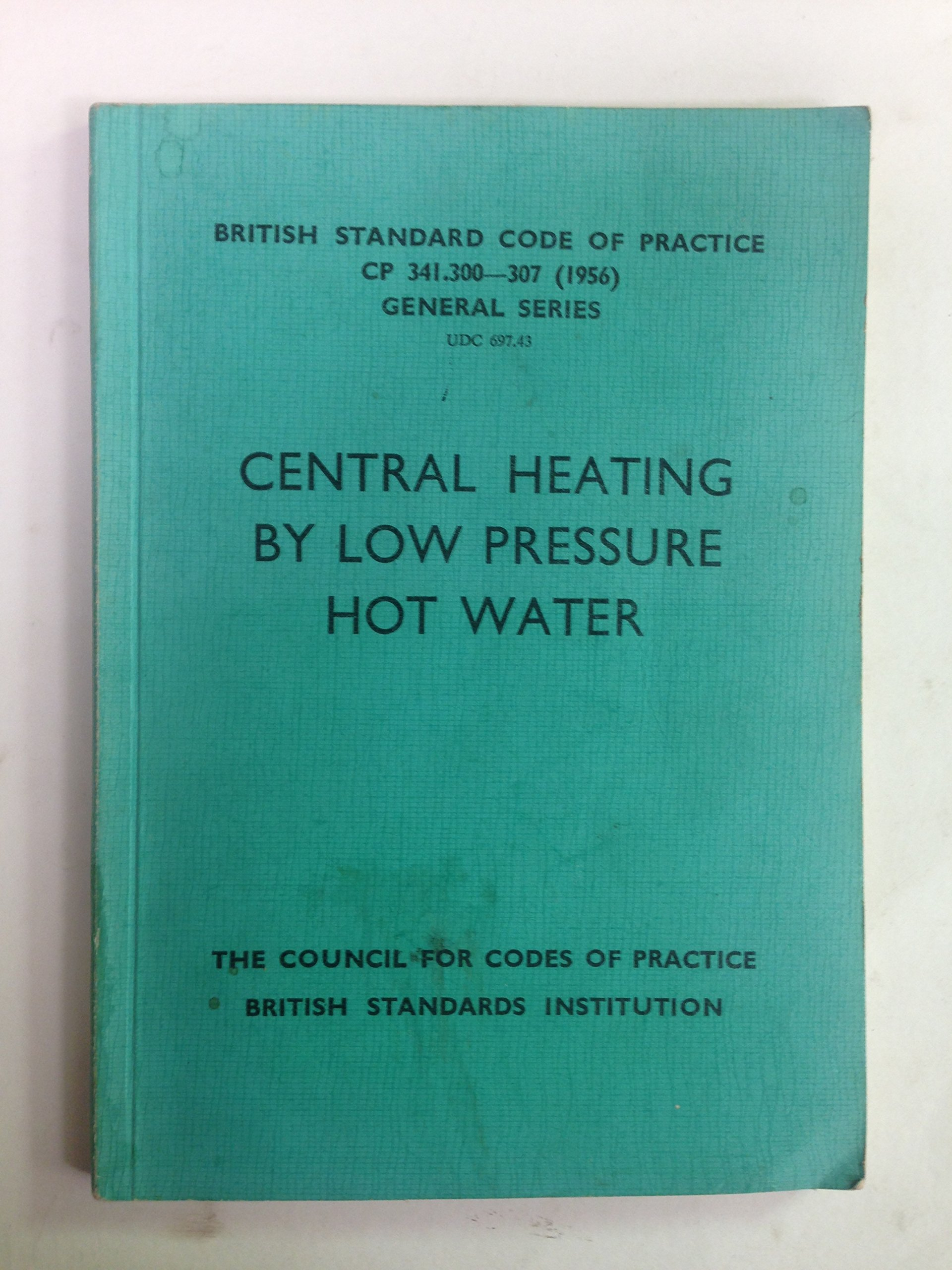 Central heating by low pressure hot water (British standard code of ...