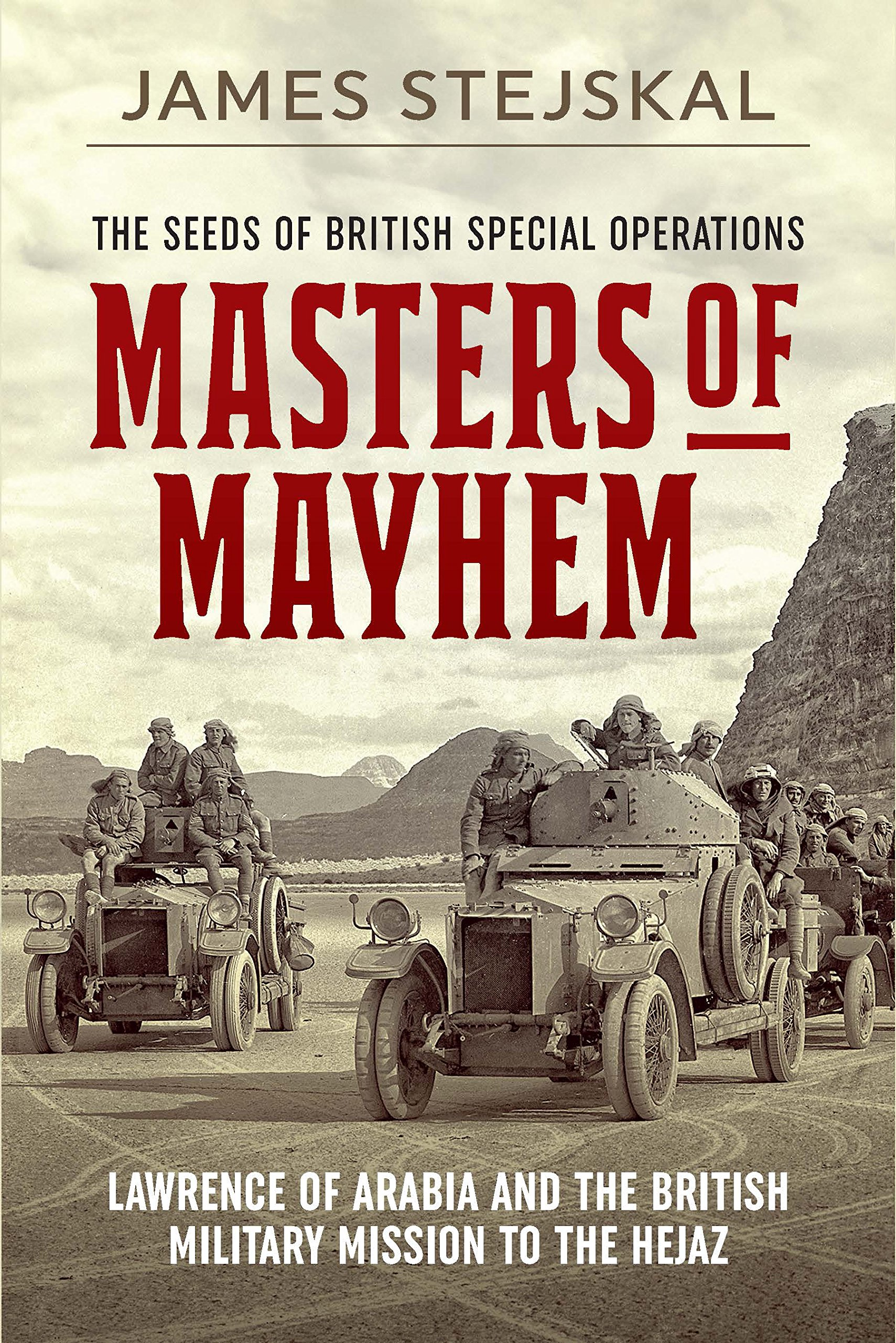 amazon com masters of mayhem lawrence of arabia and the british