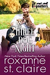 Three Dog Night (The Dogmothers Book 2) Kindle Edition